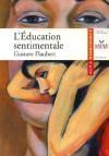 L'éducation Sentimentale: 1869 - Gustave Flaubert