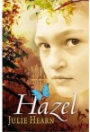 Hazel - Julie Hearn