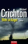 Welt in Angst: Roman (German Edition) - Michael Crichton, Ulrike Wasel, Klaus Timmermann