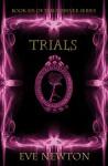 Trials - Eve Newton