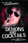 Demons and Cocktails: My Life with Stereophonics - Stuart Cable, Anthony Bunko, Howard Marks