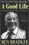 A Good Life: Newspapering and Other Adventures (Audio) - Ben Bradlee