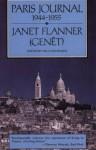 Paris Journal, 1944-1955 - Janet Flanner, William Shawn