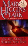 On the Street Where You Live - Jan Maxwell, Mary Higgins Clark