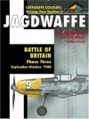 Jagdwaffe: Battle of Britain -Phase Three -Volume Two Section 3 - Eric Mombeek