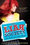 Third Lie's the Charm (The Liar Society) - Laura Roecker, Lisa Roecker