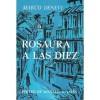 Rosaura a Las Diez - Marco Denevi