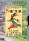 Le Cheval et son écuyer (Les Chroniques de Narnia, #3) - C.S. Lewis