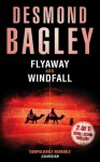 Flyaway / Windfall - Desmond Bagley