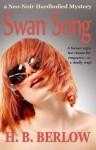 Swan Song - H.B. Berlow