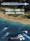 Korea 1950-53 : działania morskie - Krzysztof Kubiak, Andrzej Makowski