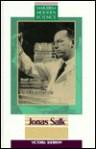 Jonas Salk - Victoria Sherrow