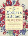 In Mother's Kitchen: Celebrated Women Chefs Share Beloved Family Recipes - Ann Cooper, Lisa M. Holmes