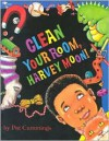 Clean Your Room, Harvey Moon! - Pat Cummings
