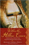 Within the Hollow Crown - Margaret Campbell Barnes