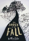 By Nathan Filer - The Shock of the Fall - Nathan Filer