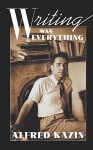 Writing Was Everything - Alfred Kazin