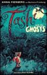 Tashi and the Ghosts - Anna Fienberg, Kim Gamble, Barbara Fienberg