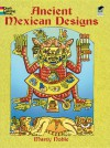 Ancient Mexican Designs - Marty Noble