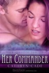 Her Commander (The Orion, #2) - Cathryn Cade