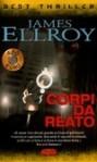 Corpi da reato - James Ellroy, Sergio Claudio Perroni