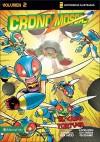 Crono-Moscas, Volumen 2: El caso tortuga - Ben Avery, Bud Rogers, Adi Darda Gaudiamo