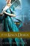 By the King's Design - Christine Trent