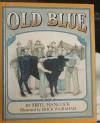 Old Blue (See & Read Book) - Sibyl Hancock, Erick Ingraham