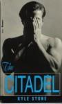 The Citadel - Kyle Stone, Julie Miller