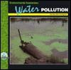 Environmental Awareness--Water Pollution - Mary Ellen Snodgrass, Marjorie L. Oelerich