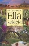 Ella zaklęta - Gail Carson Levine, Andrzej Polkowski