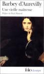 Une vieille maîtresse - Jules-Amédée Barbey d'Aurevilly, Jacques Petit