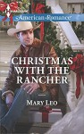 Christmas with the Rancher (Harlequin American Romance) - Mary Leo