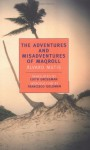 The Adventures and Misadventures of Maqroll - Álvaro Mutis, Edith Grossman, Francisco Goldman