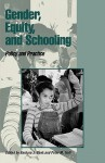 Gender, Equity, and Schooling: Policy and Practice - Barbara J. Bank, Peter M. Hall