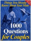 1000 Questions For Couples - Michael Webb