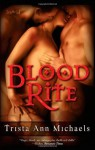 Blood Rite (Magic, #2) - Trista Ann Michaels