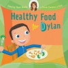 Helping Hand Books: Healthy Food for Dylan - Sarah Ferguson, Ian Cunliffe
