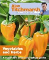 Alan Titchmarsh How to Garden: Vegetables and Herbs - Alan Titchmarsh