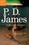 A Mind to Murder (Adam Dalgliesh #2) - P.D. James