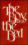 The Boy Under the Bed - Philip Dacey