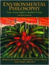 Environmental Philosophy: From Animal Rights to Radical Ecology (4th Edition) - Michael E. Zimmerman, John Clark, J. Baird Callicott
