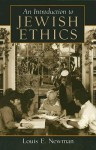 An Introduction to Jewish Ethics - Louis E. Newman