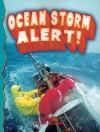 Ocean Storm Alert! - Carrie Gleason