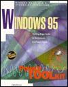 Windows 95 Power Toolkit: Cutting-Edge Tools and Techniques for Programmers, with CDROM - Richard Mansfield, Evangelos Petroutsos