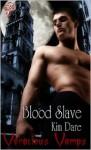 Blood Slave - Kim Dare