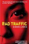 Bad Traffic - Simon Lewis