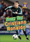 Soccer Star Cristiano Ronaldo (Goal! Latin Stars of Soccer) - John Albert Torres