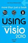 Using Microsoft VISIO 2010 - Que Corporation