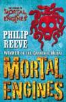 Mortal Engines (Mortal Engines Quartet, #1) - Philip Reeve